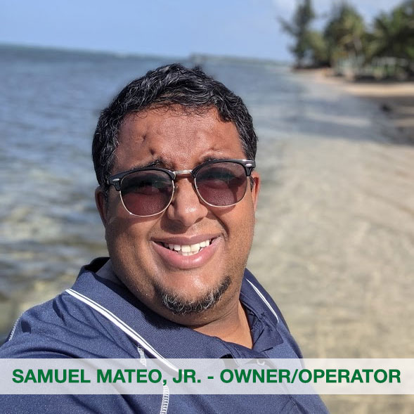 Owner - Samuel Mateo, Jr.
